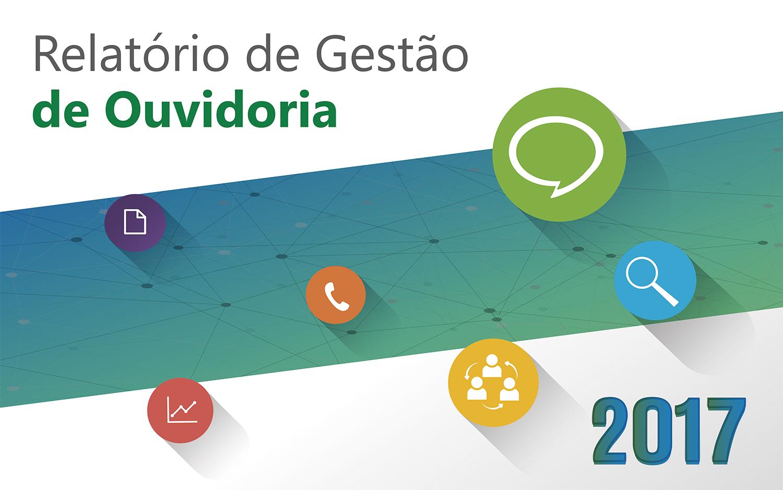 Controle Social: CGE disponibiliza Relatórios de Gestão de Transparência e de Ouvidoria 2017